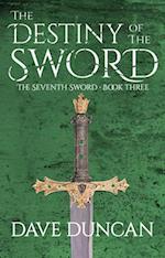 The Destiny of the Sword (Seventh Sword Paperback, nr. 3)