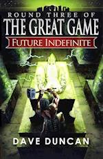 Future Indefinite (The Great Game, nr. 3)