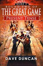 Present Tense (The Great Game, nr. 2)