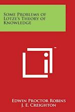 Some Problems of Lotze's Theory of Knowledge af Edwin Proctor Robins