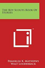 The Boy Scouts Book of Stories