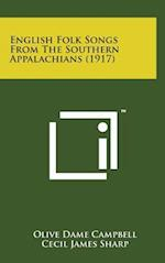 English Folk Songs from the Southern Appalachians (1917)