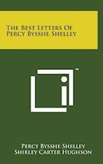 The Best Letters of Percy Bysshe Shelley af Percy Bysshe Shelley