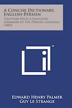 A Concise Dictionary, English-Persian