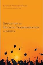 Education for Holistic Transformation in Africa