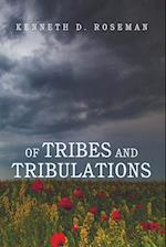 Of Tribes and Tribulations