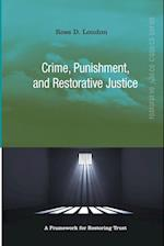 Crime, Punishment, and Restorative Justice