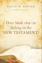 Does Mark 16:9-20 Belong in the New Testament?