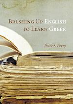 Brushing Up English to Learn Greek af Peter S. Perry