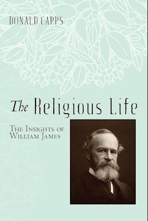 Bog, hæftet The Religious Life af Donald Capps