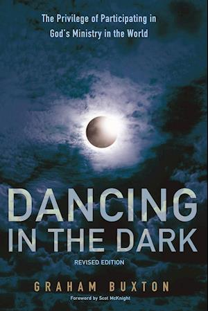 Bog, hæftet Dancing in the Dark, Revised Edition af Graham Buxton