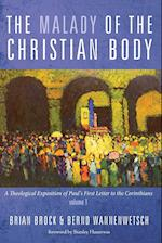 The Malady of the Christian Body af Bernd Wannenwetsch, Brian Brock