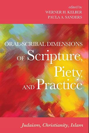 Bog, paperback Oral-Scribal Dimensions of Scripture, Piety, and Practice