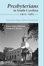 Presbyterians in South Carolina, 1925-1985 af Nancy Snell Griffith, Charles E. Raynal