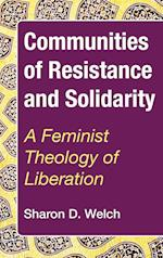 Communities of Resistance and Solidarity af Sharon D. Welch