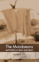 The Mandaeans-Baptizers of Iraq and Iran