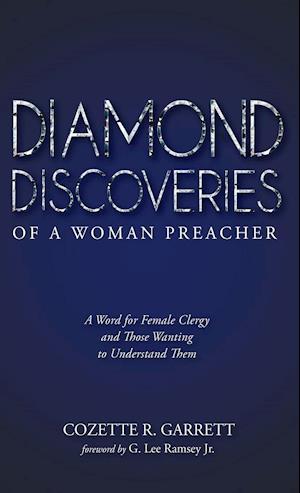 Diamond Discoveries of a Woman Preacher