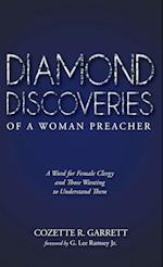 Diamond Discoveries of a Woman Preacher af Cozette R. Garrett