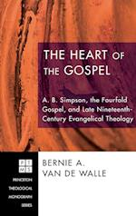 The Heart of the Gospel af Bernie A. Van De Walle