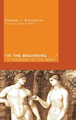 In the Beginning . . . af Eduardo J Echeverria