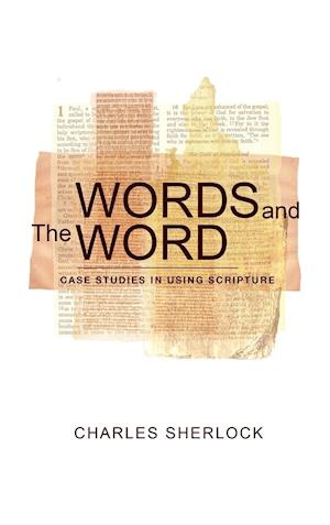Words and The Word