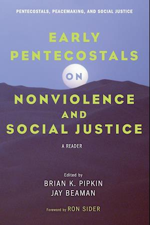 Bog, hæftet Early Pentecostals on Nonviolence and Social Justice
