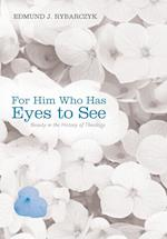 For Him Who Has Eyes to See af Edmund J. Rybarczyk