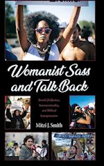 Womanist Sass and Talk Back
