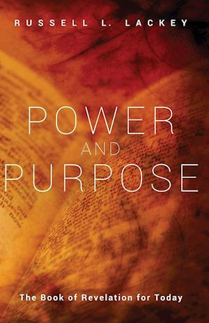 Bog, hæftet Power and Purpose af Russell L. Lackey