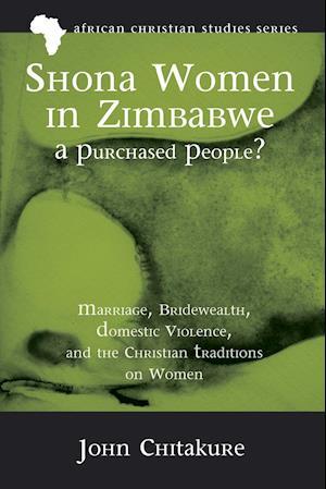Bog, hæftet Shona Women in Zimbabwe-A Purchased People? af John Chitakure