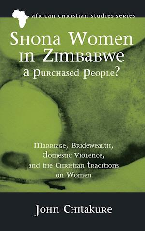 Bog, hardback Shona Women in Zimbabwe-A Purchased People? af John Chitakure