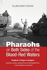 Pharaohs on Both Sides of the Blood-Red Waters