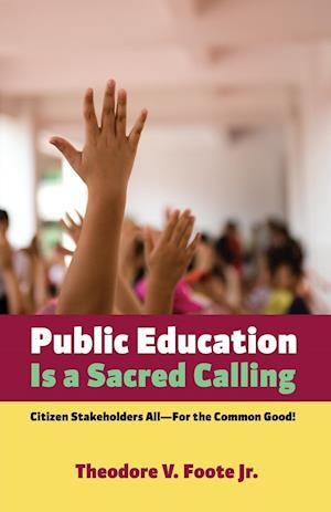 Public Education Is a Sacred Calling