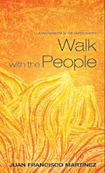 Walk with the People af Juan Francisco Martinez