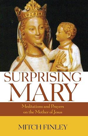 Bog, hæftet Surprising Mary af Mitch Finley
