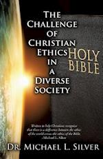 The Challenge of Christian Ethics in a Diverse Society