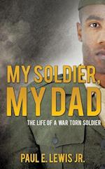 My Soldier, My Dad