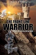 The Front Line Warrior