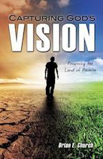 Capturing God's Vision