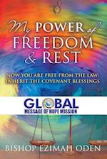 My Power of Freedom & Rest af Bishop Ezimah Oden
