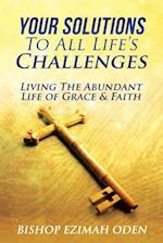 Your Solutions to All Life's Challenges af Bishop Ezimah Oden