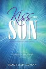 Kiss The Son!: Messianic Prophecies Fulfilled by Yeshua af Nancy Exley Morgan