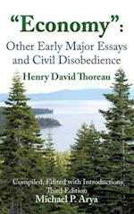 """Economy"": Other Early Major Essays and Civil Disobedience - 3rd edition"