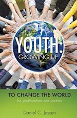 YOUTH: Growing Up