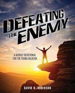 Defeating the Enemy af David N. Robinson