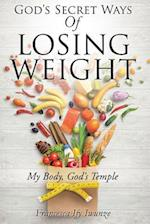 God's Secret Ways of Losing Weight