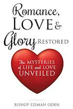 Romance, Love & Glory Restored af Bishop Ezimah Oden