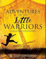 Adventures of the Little Warriors af Dr Chad Costantino