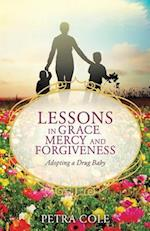 Lessons in Grace, Mercy and Forgiveness