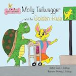 Molly Tailwagger and the Golden Rule af Gwen C. Rollings